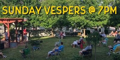 Sunday vespers at 7